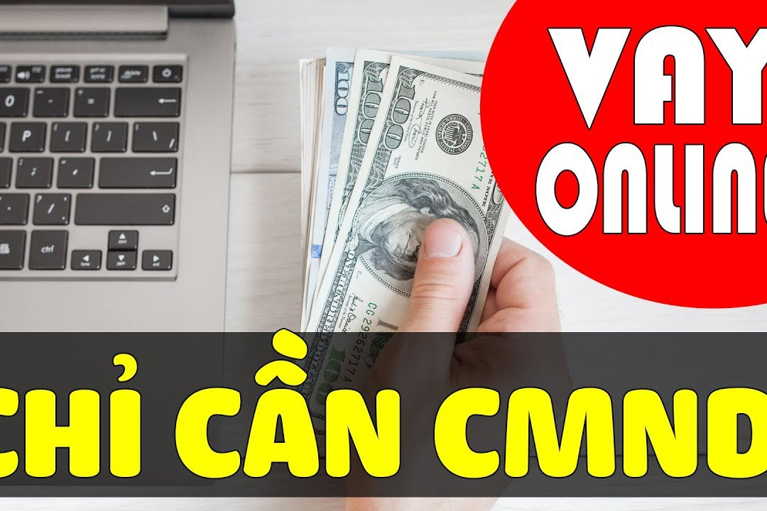Vay tiền online: Hãy cẩn trọng (31/10/2018)
