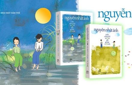 """Trở lại tuổi thơ với truyện dài """"Cây chuối non đi giày xanh"""", một sáng tác của nhà văn Nguyễn Nhật Ánh (30/11/2019)"""