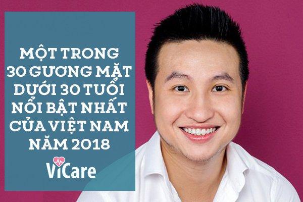 """Thoát khỏi """"ao làng"""", Phạm Anh Đức cùng ViCare trở thành 1 trong 4 doanh nhân trẻ lọt Top 30 under 30 châu Á 2018 (8/4/2019)"""