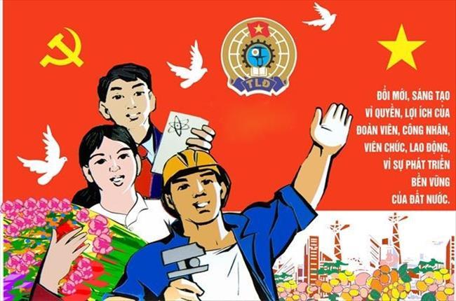 Công đoàn Việt Nam – Đổi mới để phát triển (28/7/2019)