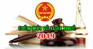 Nhiều nội dung mới đáng lưu ý trong Luật Quản lý thuế 2019 (30/8/2019)