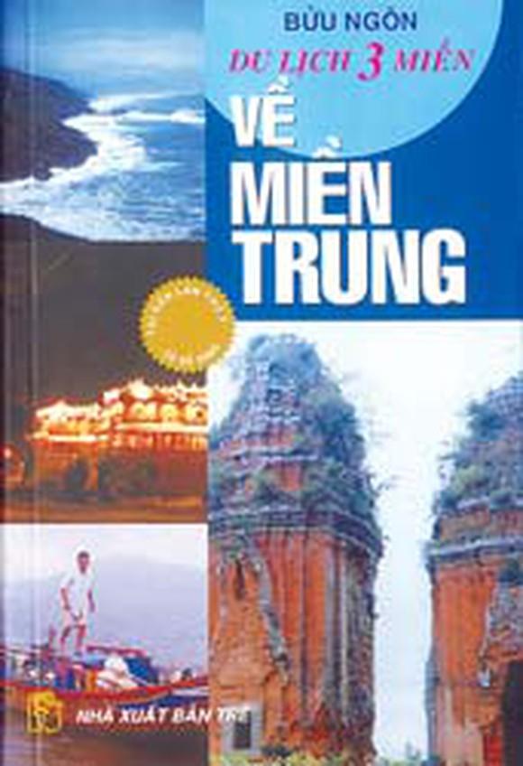 Cùng đi du lịch miền Trung qua cuốn sách: Về miền Trung (8/1/2020)
