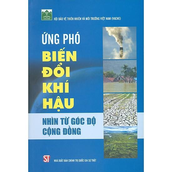 """Cuốn sách """"Ứng phó biến đổi khí hậu nhìn từ góc độ cộng đồng"""" (14/3/2020)"""