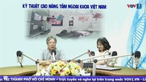 Kỹ thuật cao nâng tầm ngoại khoa Việt Nam (19/4/2021)