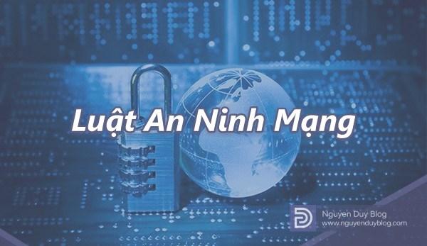 Doanh nghiệp cần làm gì khi Luật An ninh mạng có hiệu lực từ ngày 1 tháng 1 năm 2019? (22/8/2018)