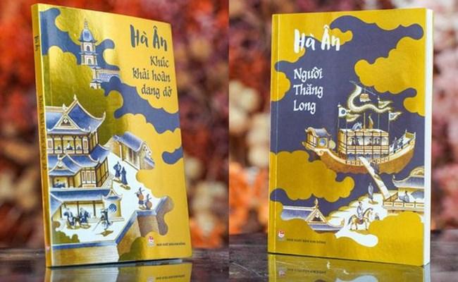 Ra mắt hai bộ tiểu thuyết lịch sử về Thăng Long- Hà Nội (13/10/2021)